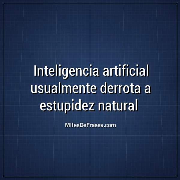 Frases De Inteligencia Artificial Imagenes Hermosas